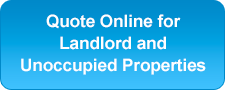 Quote Online for Landlord and Unoccupied Properties