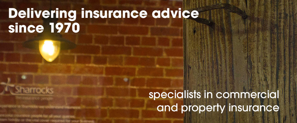 Delivering insurance advice since 1970 - specialists in commercial and property insurance